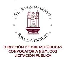 DIRECCIÓN DE OBRAS PÚBLICAS CONVOCATORIA NUM. 003 LICITACIÓN PÚBLICA