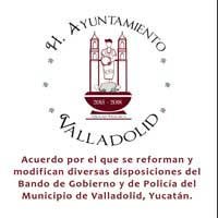 Modificaciones al Bando de Gobierno y de Policía de Valladolid Yucatán
