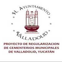 PROYECTO DE REGULARIZACION DE CEMENTERIOS MUNICIPALES DE VALLADOLID, YUCATÁN