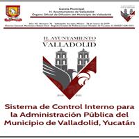 Sistema de Control Interno para la Administración Pública del Municipio de Valladolid, Yucatán