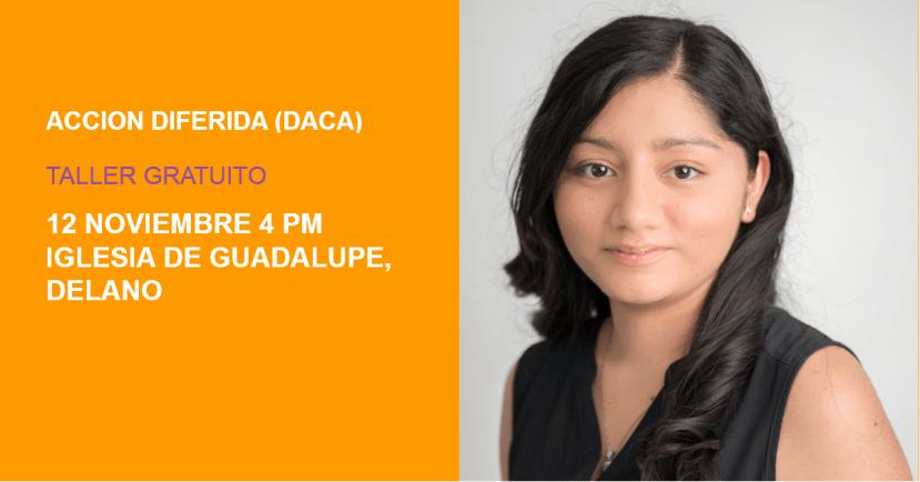 Taller de DACA en Delano 12 de Noviembre 2015