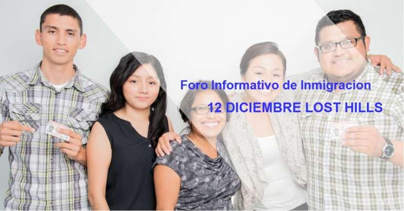 Foro Informativo de Inmigracion en Lost Hills 12 de diciembre 2016