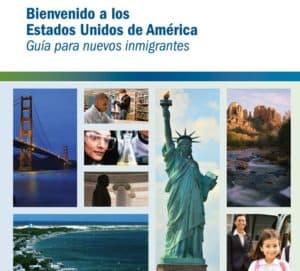 USCIS Bienvenido a los Estados Unidos Guia para Nuevos Inmigrantes