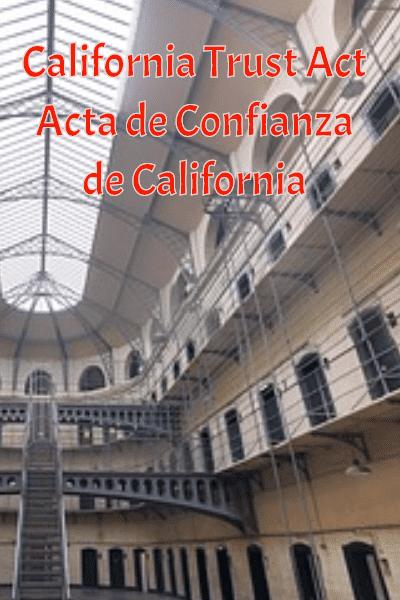 California Trust Act | Acta de Confianza de California ACLU
