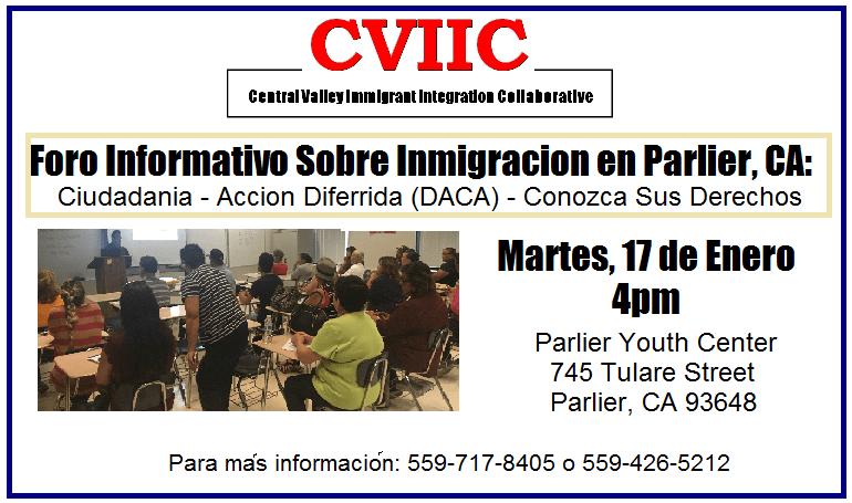 Foro Informativo en Parlier 17 de Enero 2017 Conozca sus Derechos como Inmigrante