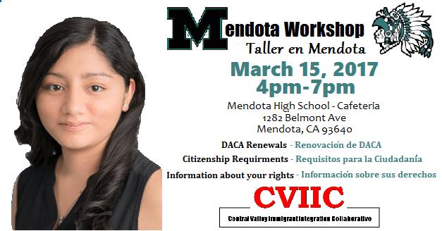 Taller de Ciudadania y DACA en Mendota 15 Marzo 2017 Mendota High School