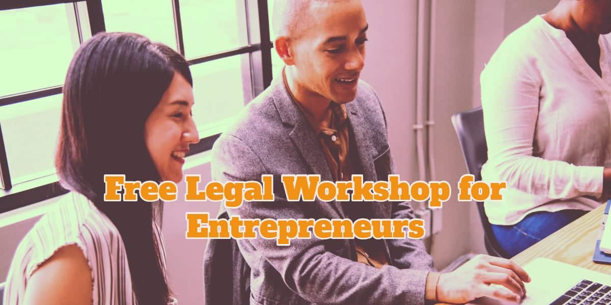 Free Legal Workshop for Entrepreneurs