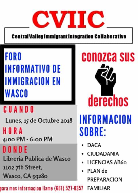Foro Informativo de Inmigracion en Wasco 15 de Octubre, 2018