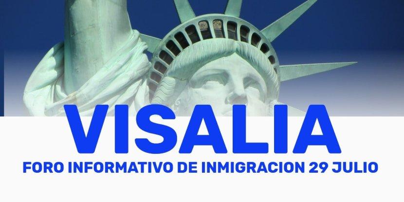 Foro Informativo de Inmigración en Visalia 29 Julio cviic