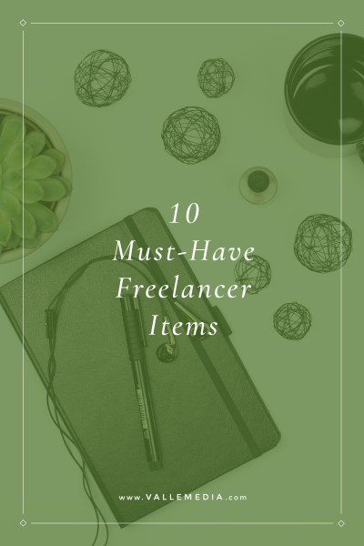 10 Must-Have Freelancer Items