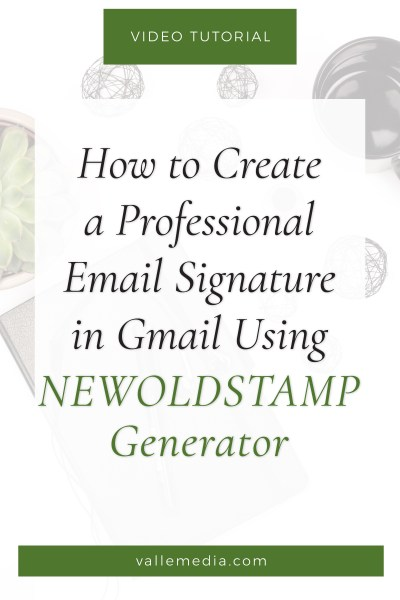 How to Create a Professional Email Signature in Gmail Using NEWOLDSTAMP Generator