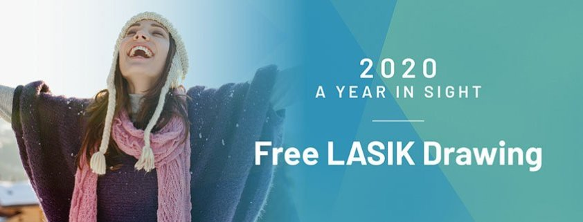 2020 A Year in Sight: Free LASIK Drawing