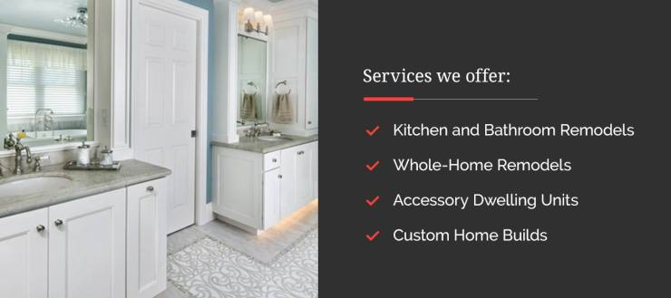 Valley Home Builders offers kitchen and bathroom remodels, whole-home remodels, accessory dwelling units, and custom home builds for aging in place.
