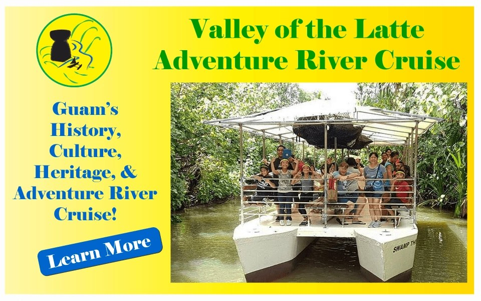 Valley of the Latte Guam Adventure River Cruise, Culture, Heritage, History, and Tours, Things to Do, Guam