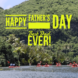 Happy father's day, celebrate father's day, valley of the latte, guam