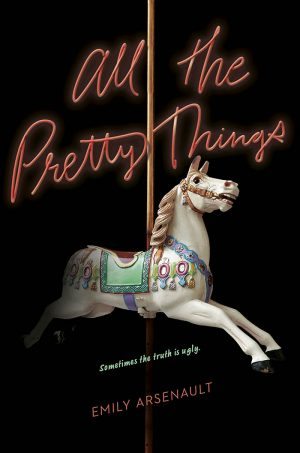 Emily Arsenault - All the Pretty Things