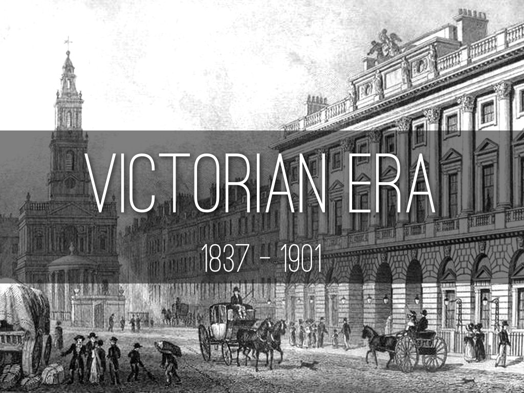 The Victorian Era England 18371901