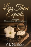 Less Than Equals Part 2 of The Ambition & Destiny Series