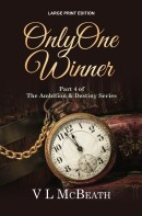 The Ambition & Destiny Series Large Print Edition of Only One Winner