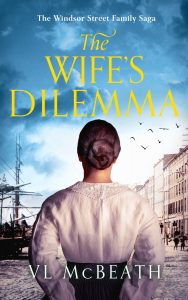 The Wife's Dilemma Book Cover. Part 2 in The Windsor Street Family Saga series.