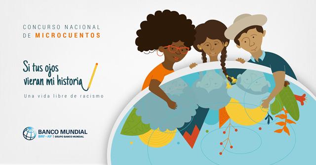 El Banco Mundial lanzó un concurso nacional de microcuentos para contribuir a la reflexión sobre el racismo y la discriminación racial en Bolivia.