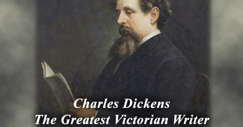 Biography Of Charles Dickens Life Story – The Greatest Victorian Writer