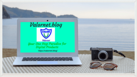 Valornet.blog, Your One Stop Paradise for Digital Products