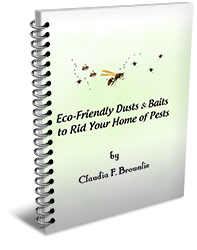 Bonus Book, Eco Friendly Dusta and Baits to Rid Your Home of Pests