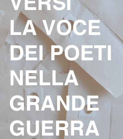 Versi_La voce dei poeti nella Grande Guerra