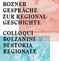 Geschichte und Region - Storia e regione