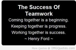 The success of team work, quote by Henry Ford