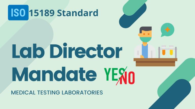 Laboratory Director Designation        – ISO 15189 Standard Requirement