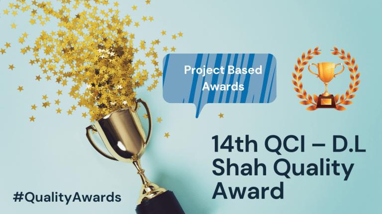 QCI – D.L. SHAH Quality Awards