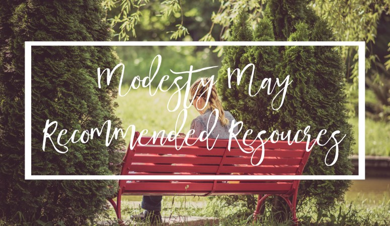 Modesty May Recommended Resources