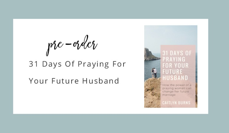 Pre-Order 31 Days of Praying for Your Future Husband
