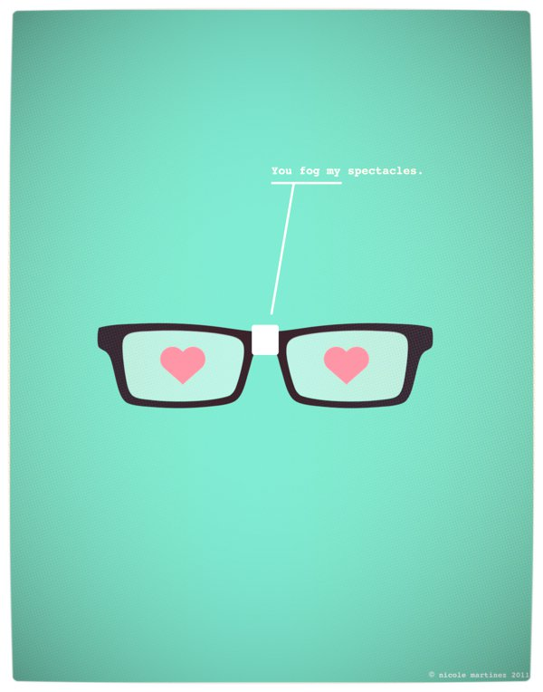 Vamers - Artistry - Minimalist Geek Love Posters - You Fog My Spectacles