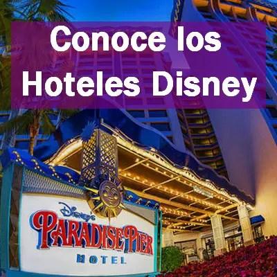 Conoce los Hoteles Disney