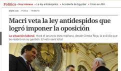 Clarin queria que Macri vete ayer la Ley Antidespidos