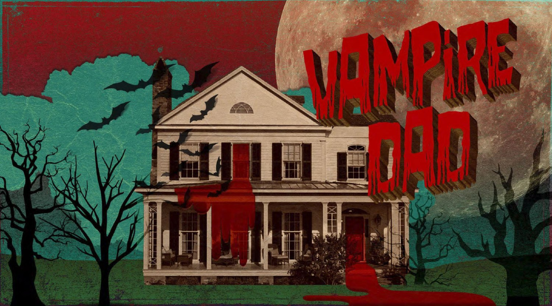 Vampire Dad's house