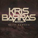 """KRIS BARRAS BAND: Video zu """"Dead Horses"""" online 💥😭😭💥"""