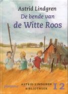 Astrid Lindgren, De bende van de Witte Roos