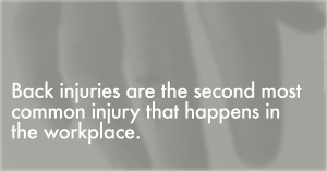 Common Back Injuries at the Workplace