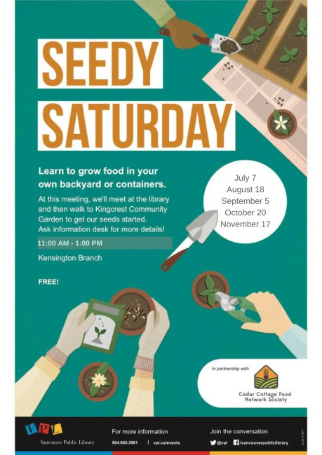 SEEDY SATURDAY. Learn to grow food in your own backyard or containers.