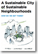 Cover of A Sustainable City of Sustainable Neighbourhoods 2011