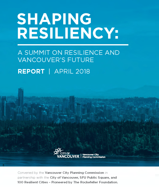 Cover of Shaping Resiliency: A Summit on Resilience and Vancouver's Future, April 2018