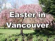 Vancouver at Easter