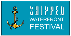Shipped Waterfront Festival