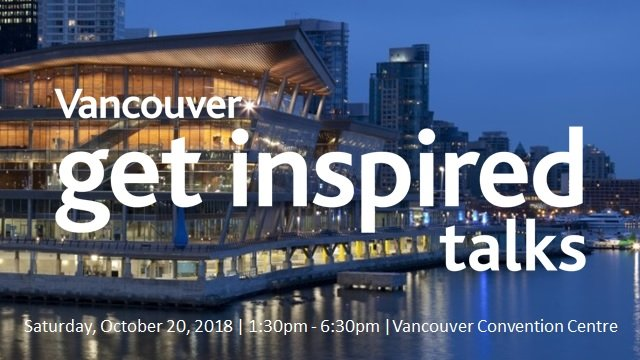 Get Inspired Talks at the Vancouver Convention Centre