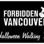 Forbidden Vancouver Halloween Walking Tours Banner