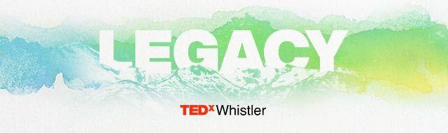 TEDxWhistler Legacy 2021